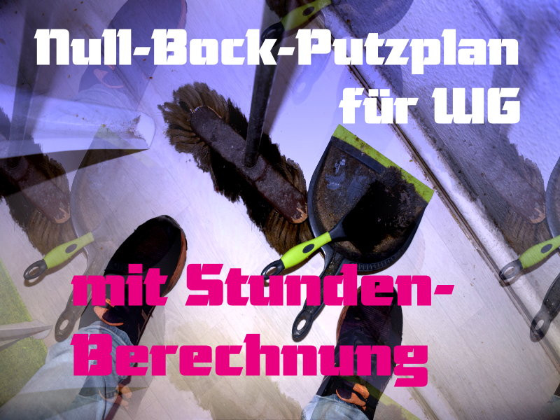 null-bock-putzplan